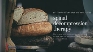 La Verne Chiropractor – How does Spinal Decompression Therapy work?